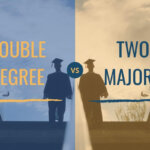 Double Degree or Double Major: Which Should I Choose?